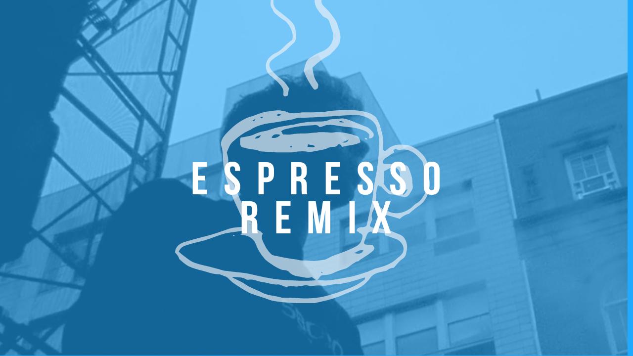 Jordan Trahan / Espresso Remix